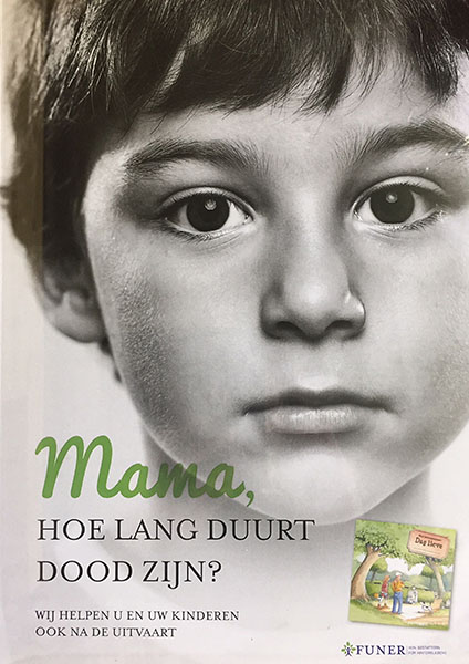Mama, hoe land duurt dood zijn? Wij helpen u en uw kinderen ook na de uitvaart. FUNER